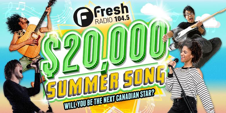 104.5 Fresh Radio $20,000 Summer Song