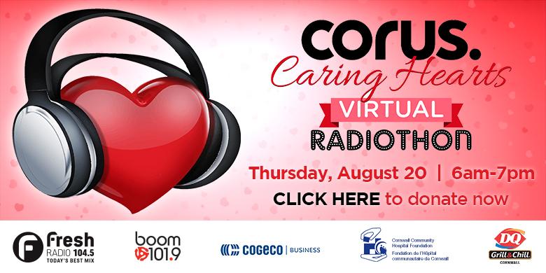 Corus Caring Hearts 2020 Virtual Radiothon